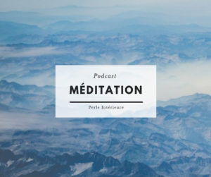 Podcast Meditation affectueuse Perle interieure