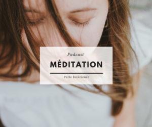 visuel podcast - meditation Perle intérieure